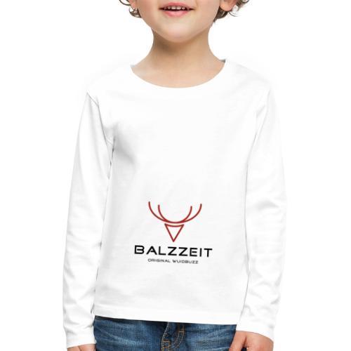 WUIDBUZZ | Balzzeit | Männersache - Kinder Premium Langarmshirt