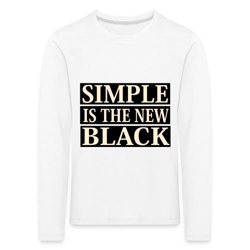 simple is the new black 2 png - Kinderen Premium shirt met lange mouwen