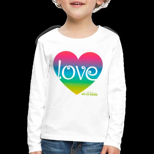 LOVE - Lasten premium pitkähihainen t-paita