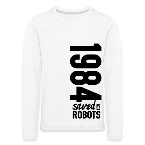 1984 / Saved By Robots Premium Tote Bag - Kids' Premium Longsleeve Shirt