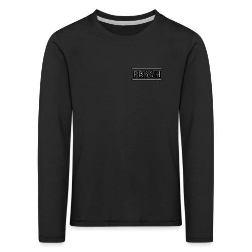 Fr3sh - Kinderen Premium shirt met lange mouwen
