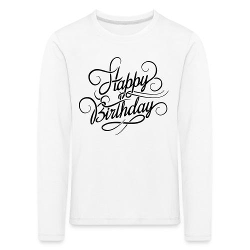 happy birghday - Koszulka dziecięca Premium z długim rękawem