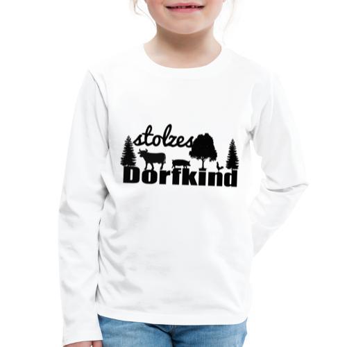 stolzes Dorfkind - Kinder Premium Langarmshirt