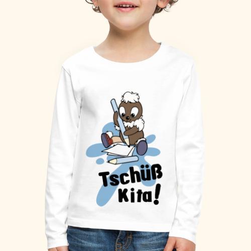 Pittiplatsch Tschüß Kita! - Kinder Premium Langarmshirt