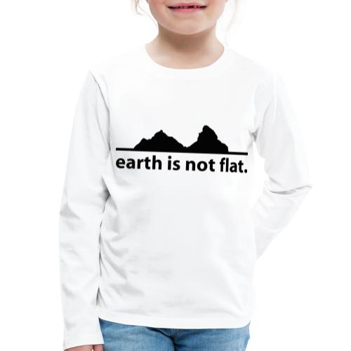 earth is not flat. - Kinder Premium Langarmshirt