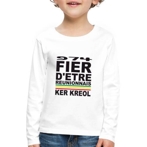 974 Fier d'être Réunionnais - 974 Ker Kreol v1.2 - T-shirt manches longues Premium Enfant
