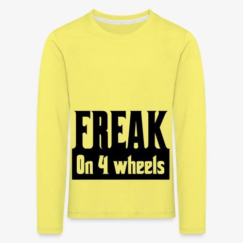 Gek op vier rolstoel wielen - Kinderen Premium shirt met lange mouwen