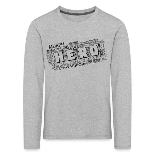 Hero - Kinder Premium Langarmshirt
