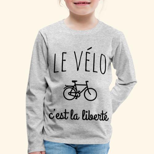 Le vélo c'est la liberté - T-shirt manches longues Premium Enfant