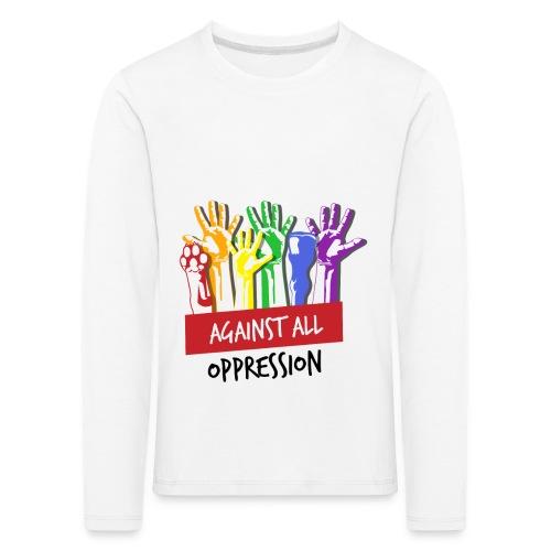 Against All Oppression - Kinderen Premium shirt met lange mouwen