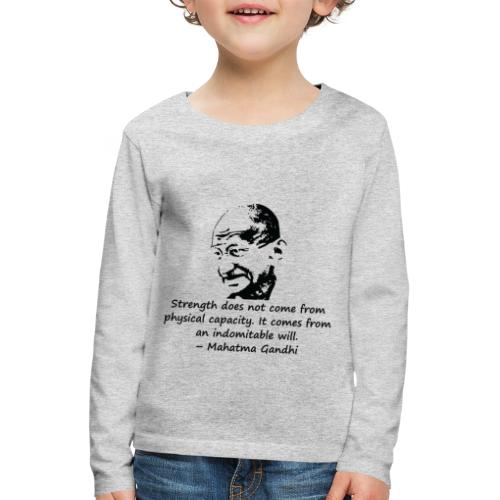 Strength Comes from Will - Kids' Premium Longsleeve Shirt