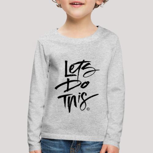 LDT Clear MASTER BLK - Kids' Premium Longsleeve Shirt