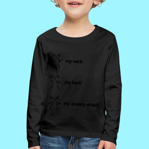 neck back anxiety attack - Kids' Premium Longsleeve Shirt