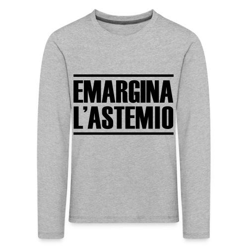 emargina l'astemio - Maglietta Premium a manica lunga per bambini