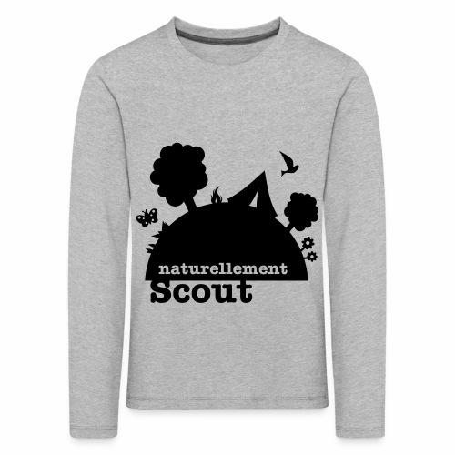 Naturellement Scout - T-shirt manches longues Premium Enfant