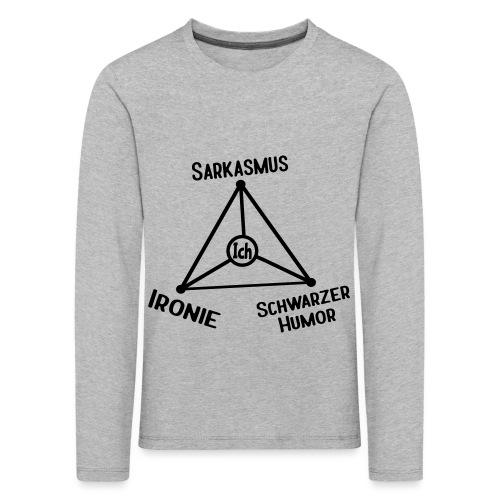 Ironie Sarkasmus Schwarzer Humor Nerd Dreieck - Kinder Premium Langarmshirt