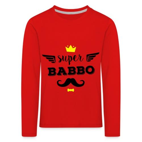 Super Babbo - Maglietta Premium a manica lunga per bambini