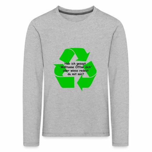 Mülltonne Öffne dich - Kinder Premium Langarmshirt