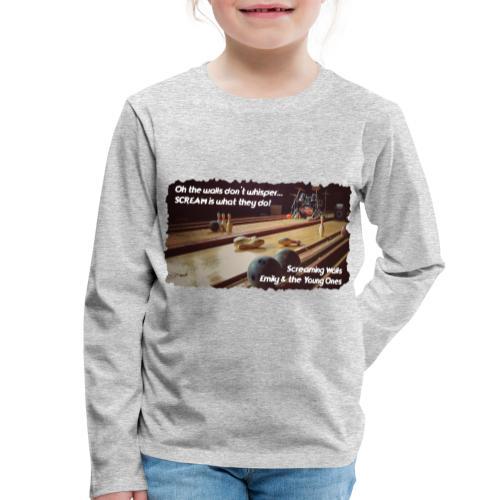 Shirt Screaming Walls - Kinderen Premium shirt met lange mouwen