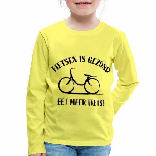 Fietsen Is Gezond - Kinderen Premium shirt met lange mouwen