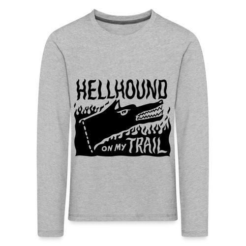 Hellhound on my trail - Kids' Premium Longsleeve Shirt