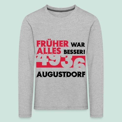 Früher 4936 Augustdorf - Kinder Premium Langarmshirt