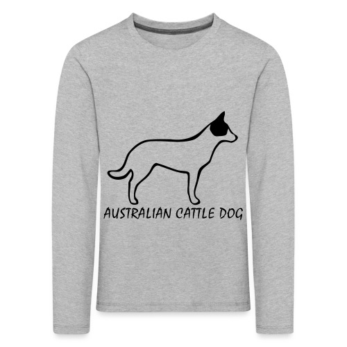 Australian Cattle Dog - Kinder Premium Langarmshirt