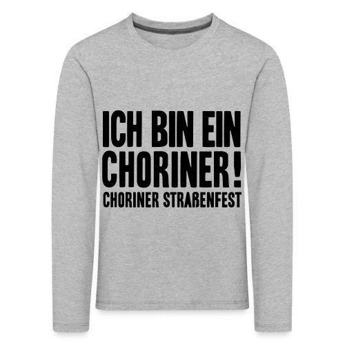 Ich bin ein Choriner! - Kinder Premium Langarmshirt