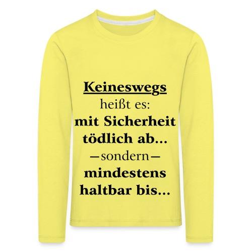 Mindestens haltbar bis - Korrektur - Kinder Premium Langarmshirt
