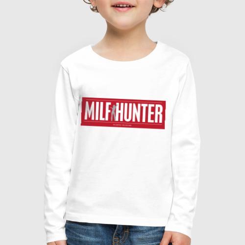MILFHUNTER1 - Børne premium T-shirt med lange ærmer