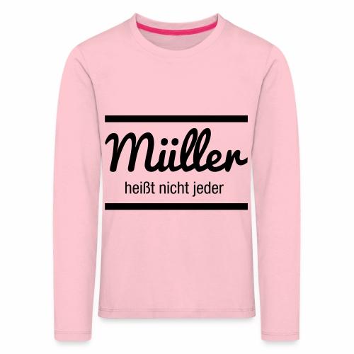 Müller Namensschild - Kinder Premium Langarmshirt