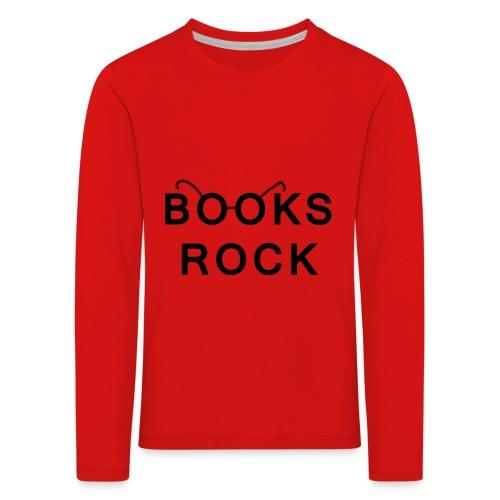 Books Rock Black - Kids' Premium Longsleeve Shirt