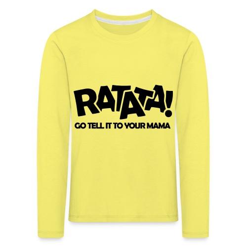 RATATA full - Kinder Premium Langarmshirt