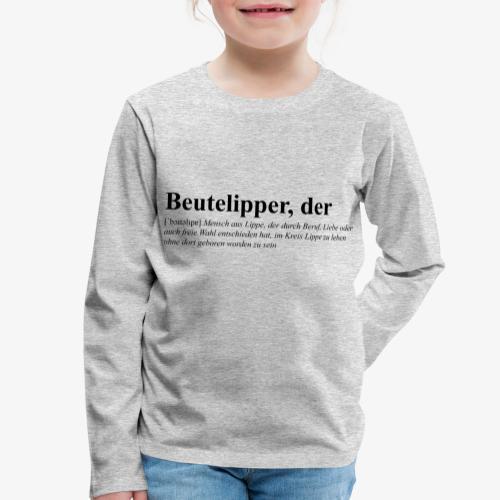 Beutelipper - Wörterbuch - Kinder Premium Langarmshirt