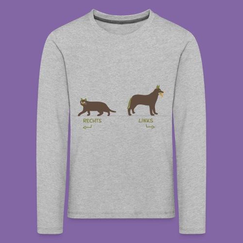 Kinder Kleidung Katze Hund zum Rechts Links lernen - Kinder Premium Langarmshirt