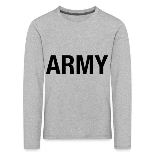 ARMY - Kids' Premium Longsleeve Shirt