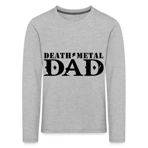 death metal dad - Kinderen Premium shirt met lange mouwen