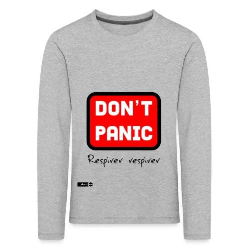 don't panic, respirer - T-shirt manches longues Premium Enfant