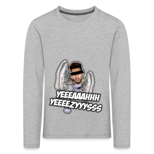 Yeah Yeezys! - Kinder Premium Langarmshirt