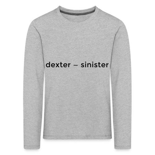 dexter sinister - Långärmad premium-T-shirt barn