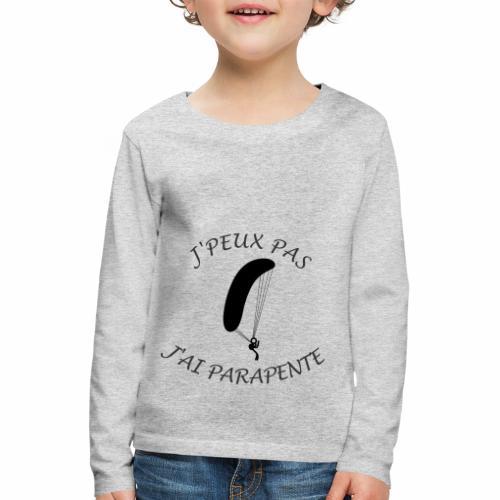 J'peux pas j'ai Parapente - T-shirt manches longues Premium Enfant