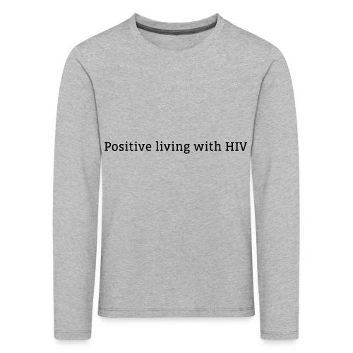 positiveliving - Kinderen Premium shirt met lange mouwen