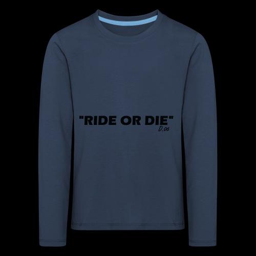 Ride or die (noir) - T-shirt manches longues Premium Enfant