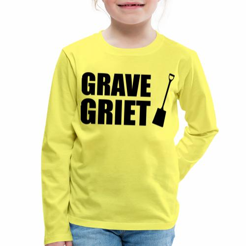 Grave griet - Kinderen Premium shirt met lange mouwen