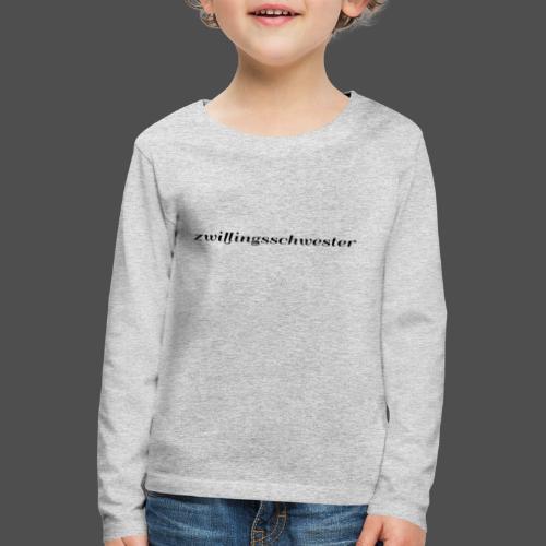 bliźniaczka - Koszulka dziecięca Premium z długim rękawem