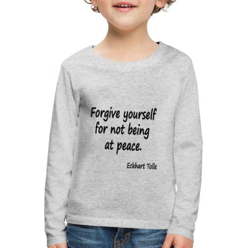 Forgive Yourself - Kids' Premium Longsleeve Shirt