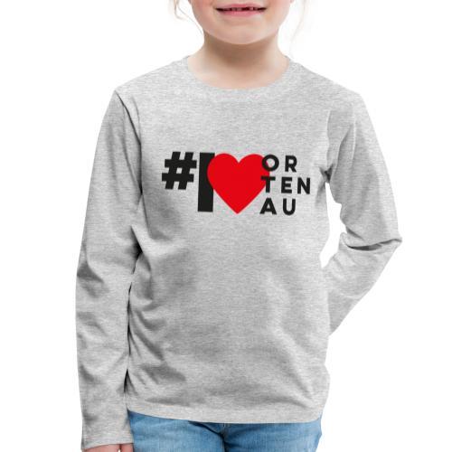 # I LOVE ORTENAU - Kinder Premium Langarmshirt