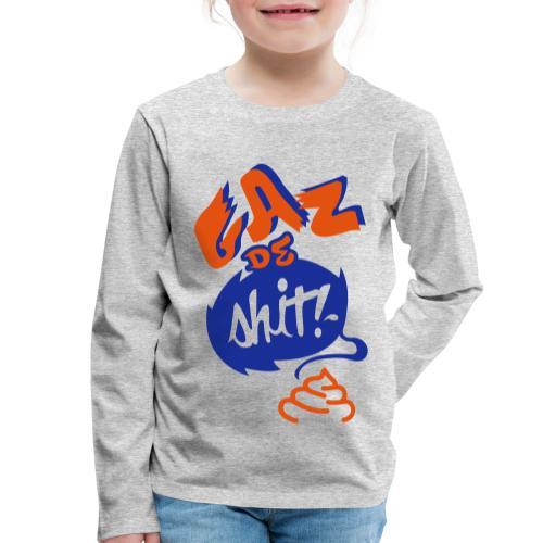 GAZ de Shit - T-shirt manches longues Premium Enfant