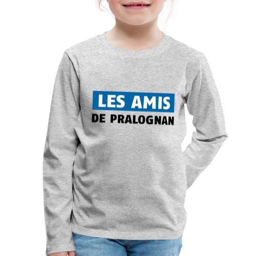 les amis de pralognan texte - T-shirt manches longues Premium Enfant