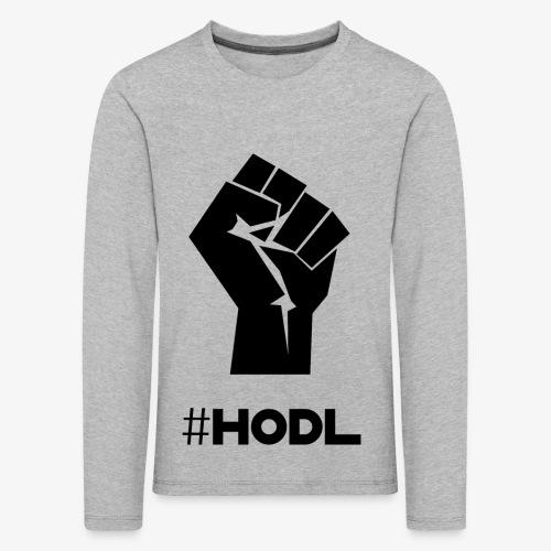 HODL-fist-b - Kids' Premium Longsleeve Shirt